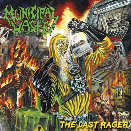 "Das Cover der Municipal Waste-EP ""The Last Rager"""