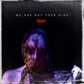 Slipknot - We Are Not Your Kind - CD-Cover