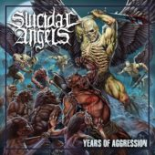 Suicidal Angels - Years Of Aggression - CD-Cover