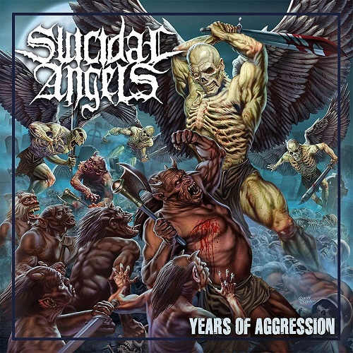 Suicidal Angels - Years Of Aggression - Cover