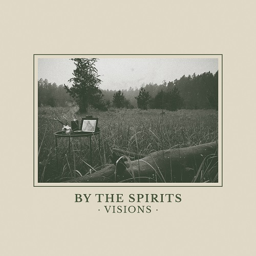 By The Spirits - Visions - Cover