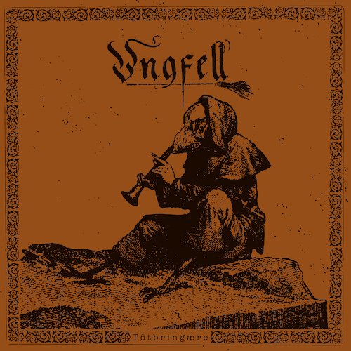 Ungfell - Tôtbringære (Re-Release) - Cover