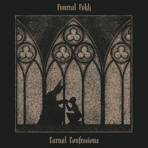 Fvneral Fvkk - Carnal Confessions - Cover