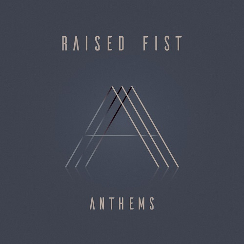 Raised Fist - Anthems - Cover