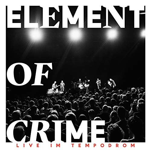 Element Of Crime - Live im Tempodrom - Cover