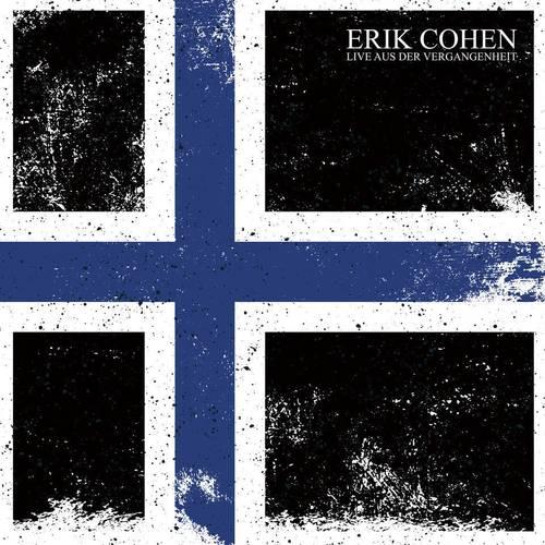 Erik Cohen - Live aus der Vergangenheit - Cover