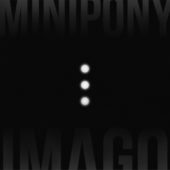 Minipony - Imago - CD-Cover