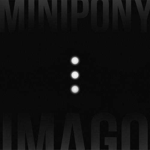 Minipony - Imago - Cover