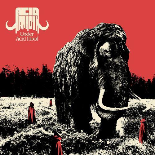 Acid Mammoth - Under Acid Hoof - Cover