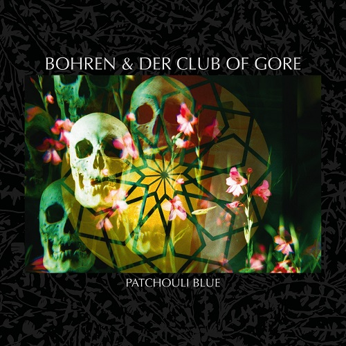 Bohren & Der Club Of Gore - Patchouli Blue - Cover