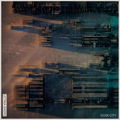 Ultima Radio - Dusk City - Cover