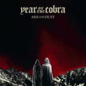 Year Of The Cobra - Ash And Dust - CD-Cover