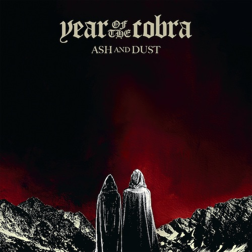 Year Of The Cobra - Ash And Dust - Cover