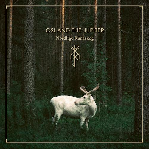 Osi And The Jupiter - Nordlige Rúnaskog - Cover
