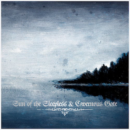 Sun Of The Sleepless / Cavernous Gate - Split - Cover