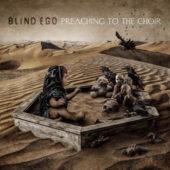 Blind Ego - Preaching To The Choir - CD-Cover