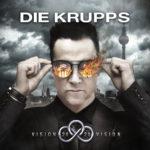 Cover - Die Krupps – Vision 2020 Vision