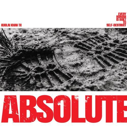 Kublai Khan TX - Absolute - Cover