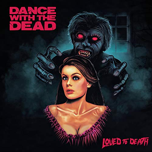 Dance With The Dead - Loved To Death - Cover