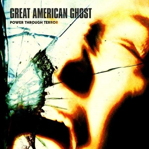 Great American Ghost - Power Through Terror - Cover