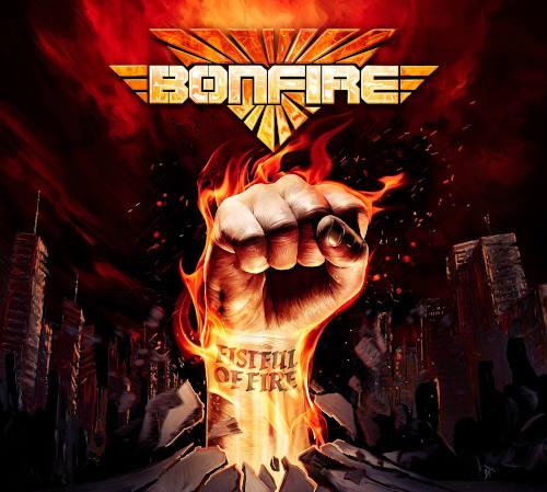 """Das Cover von """"Fistful Of Fire"""" von Bonfire"""
