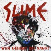 Slime - Wem gehört die Angst - CD-Cover