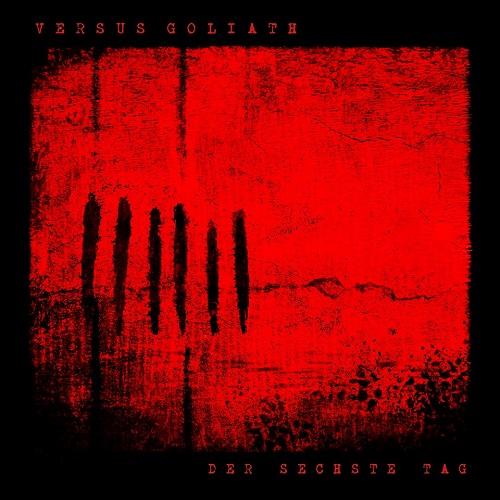 Versus Goliath - Der sechste Tag (EP) - Cover