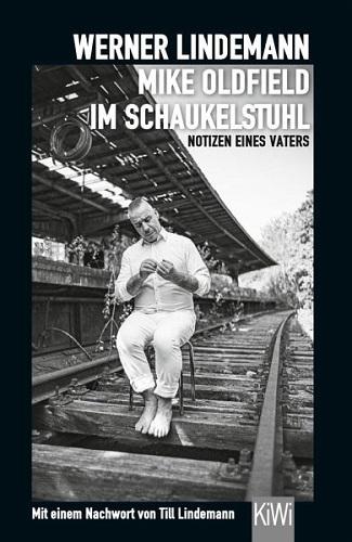 Werner Lindemann - Mike Oldfield im Schaukelstuhl. Notizen eines Vaters - Cover