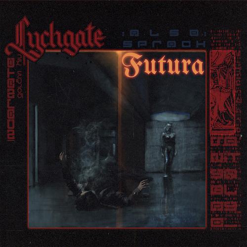 Lychgate - Also sprach Futura (EP) - Cover