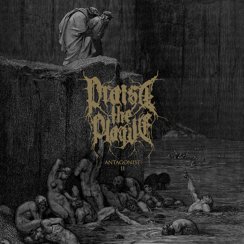 Praise The Plague - Antagonist II (EP) - Cover