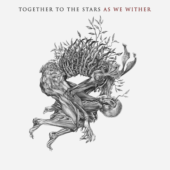 Together To The Stars - As We Wither - CD-Cover