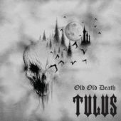 Tulus - Old Old Death - CD-Cover