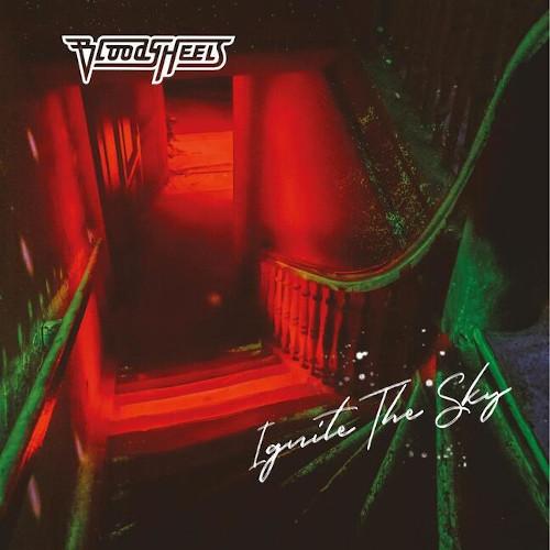 """Das Cover von """"Ignite The Sky"""" von Bloody Heels"""