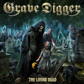 """Das Cover von """"The Living Dead"""" von Grave Digger"""