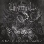 Cover - Unmerciful – Wrath Encompassed
