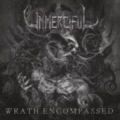 Unmerciful - Wrath Encompassed - CD-Cover