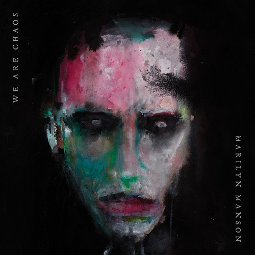 Marilyn Manson - We Are Chaos - Cover