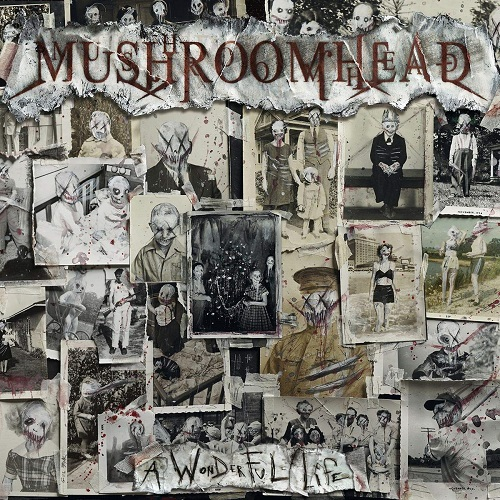 Cover - Mushroomhead – A Wonderful Life