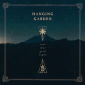 Hanging Garden - Into That Good Night - CD-Cover