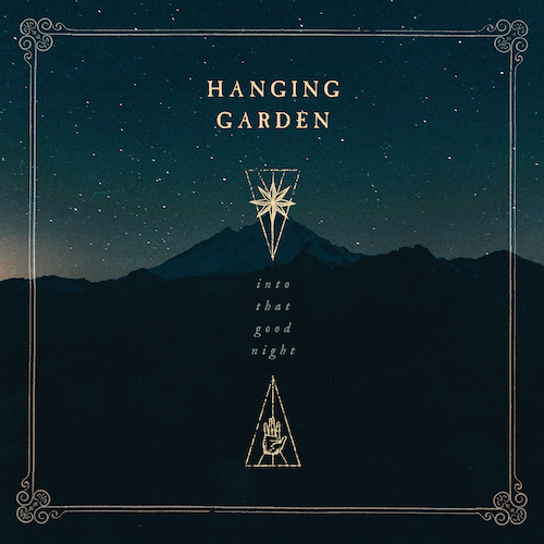 Cover - Hanging Garden – Into That Good Night