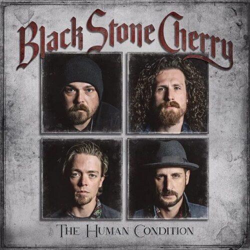 """Das Cover von """"The Human Condition"""" von Black Stone Cherry"""