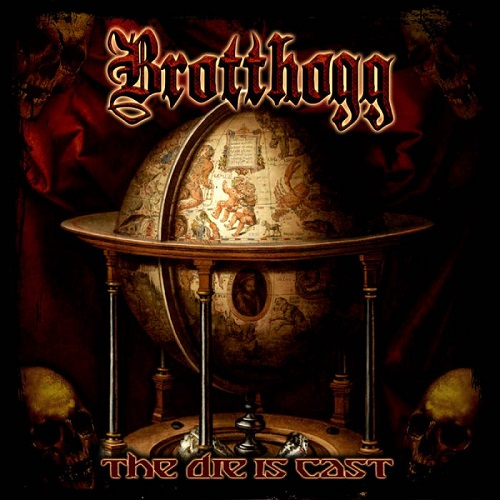 Cover - Brotthogg – The Die Is Cast