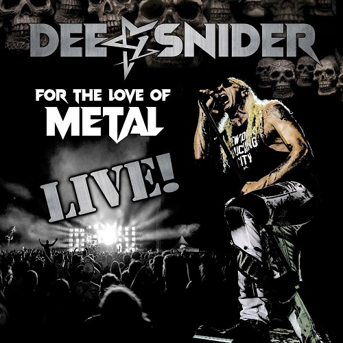 Cover - Dee Snider – For The Love Of Metal Live (CD+Blu-ray)