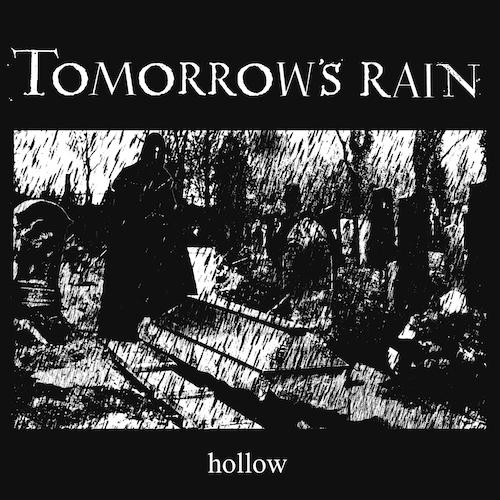 Cover - Tomorrow's Rain – Hollow