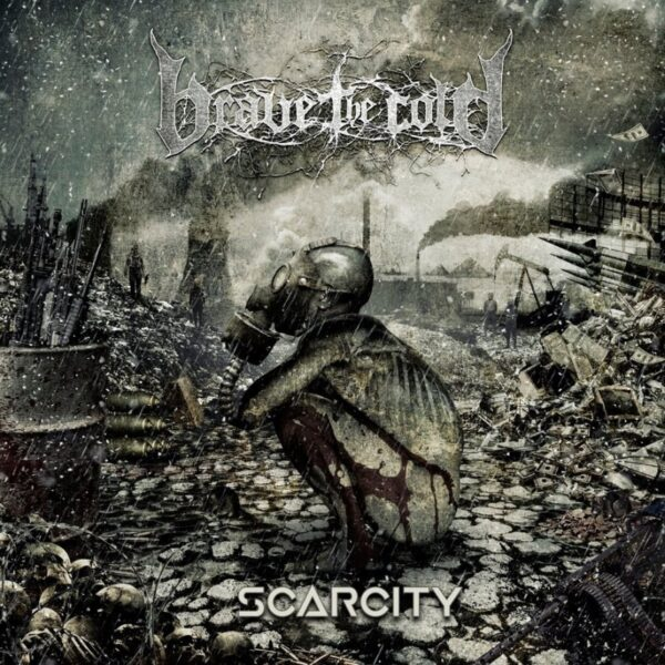 Cover - Brave The Cold – Scarcity