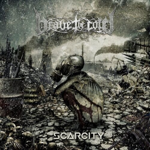 Scarcity - Brave The Cold - Cover