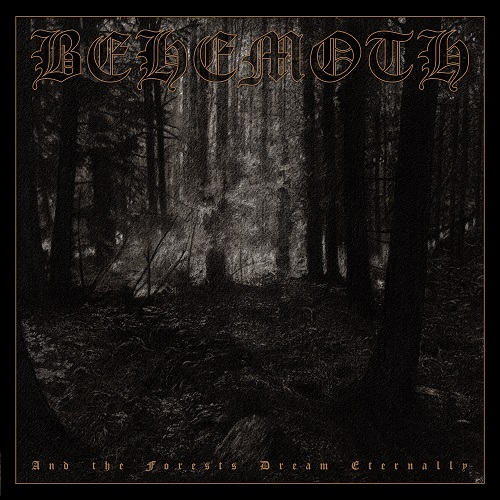 Cover - Behemoth – And The Forests Dream Eternally (Re-Release)