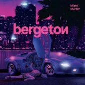 Bergeton - Miami Murder - CD-Cover