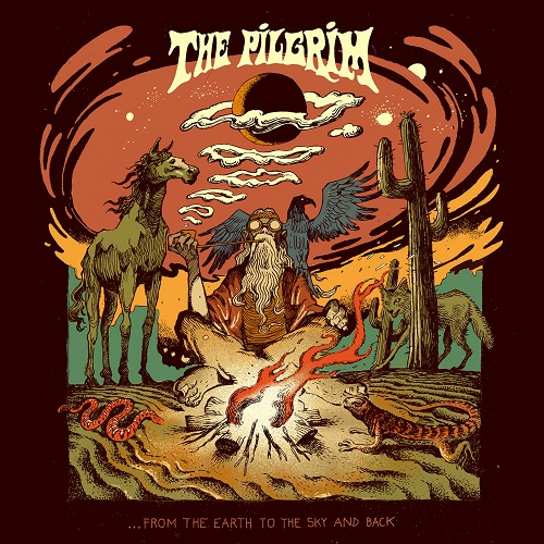 Cover - The Pilgrim – …From The Earth To The Sky And Back