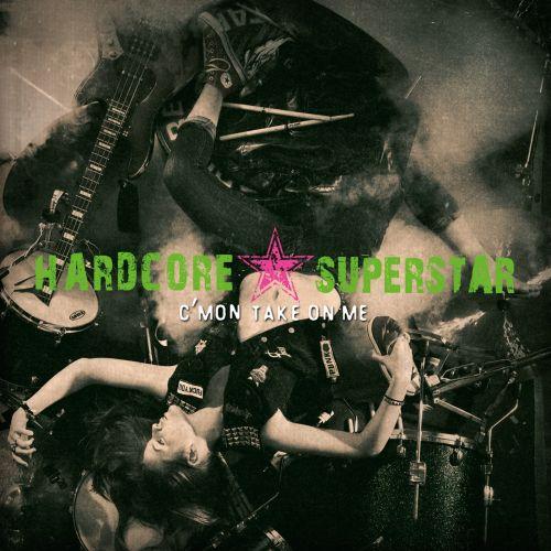 Cover - Hardcore Superstar – C'mon Take On Me